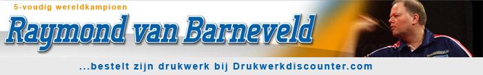Drukwerk voor Raymond van Barneveld wordt verzorgd door Drukwerkdiscounter!